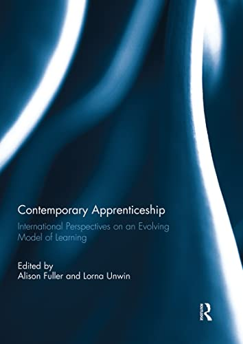 9781138944077: Contemporary Apprenticeship: International Perspectives on an Evolving Model of Learning