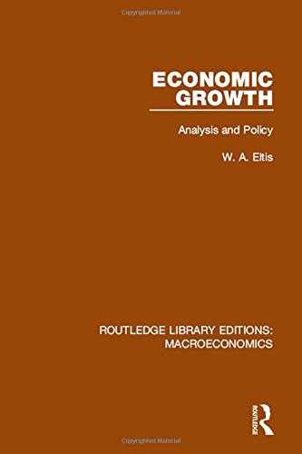 9781138944794: 9: Economic Growth: Analysis and Policy (Routledge Library Editions: Macroeconomics) (Volume 9)