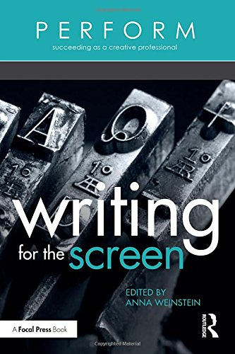 9781138945111: Writing for the Screen (PERFORM)
