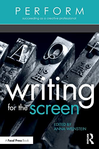 9781138945128: Writing for the Screen (PERFORM)