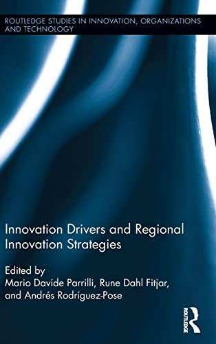 Innovation Drivers and Regional Innovation Strategies (Routledge Studies in Innovatio)