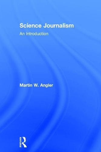 9781138945494: Science Journalism: An Introduction