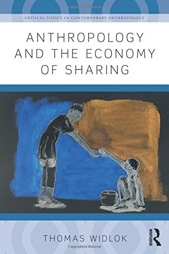 9781138945555: Anthropology and the Economy of Sharing (Critical Topics in Contemporary Anthropology)
