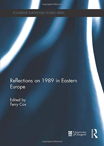 9781138945739: Reflections on 1989 in Eastern Europe