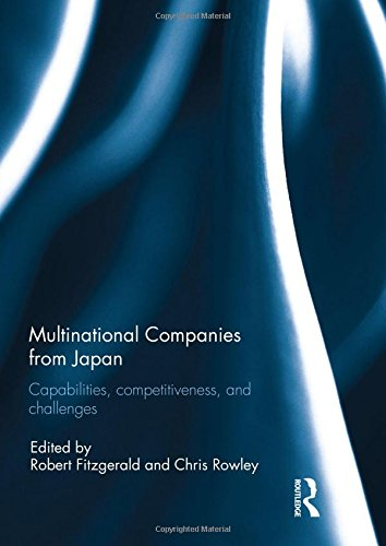 9781138946323: Multinational Companies from Japan: Capabilities, Competitiveness, and Challenges