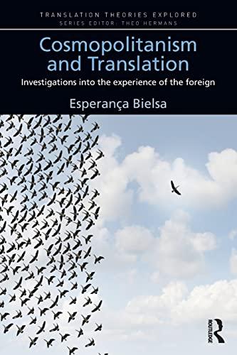 Cosmopolitanism and Translation: Investigations into the Experience: Esperanca Bielsa