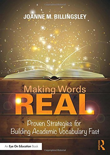 9781138946583: Making Words REAL: Proven Strategies for Building Academic Vocabulary Fast