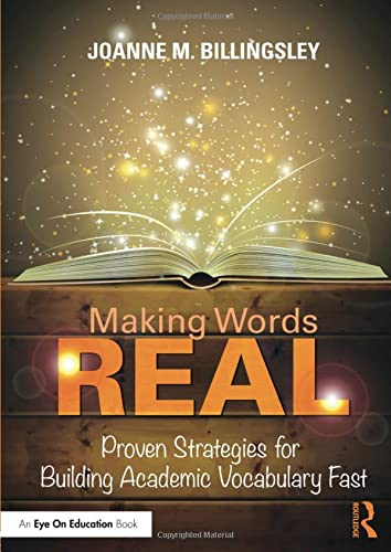 9781138946590: Making Words REAL: Proven Strategies for Building Academic Vocabulary Fast