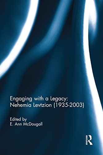 9781138946637: Engaging with a Legacy: Nehemia Levtzion (1935-2003)