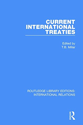 9781138946644: Current International Treaties (Routledge Library Editions: International Relations) (Volume 6)