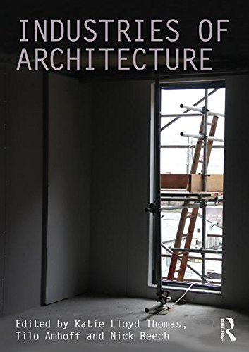 9781138946828: Industries of Architecture (Critiques)