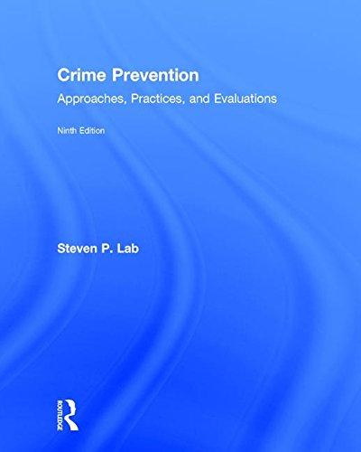 9781138946934: Crime Prevention: Approaches, Practices, and Evaluations