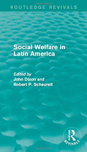 9781138947092: Social Welfare in Latin America (Routledge Revivals: Comparative Social Welfare) (Volume 4)