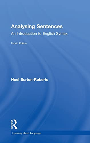 9781138947337: Analysing Sentences: An Introduction to English Syntax (Learning about Language)