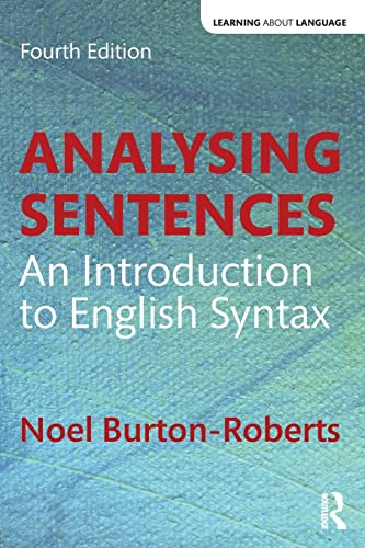 9781138947344: Analysing Sentences: An Introduction to English Syntax (Learning about Language)
