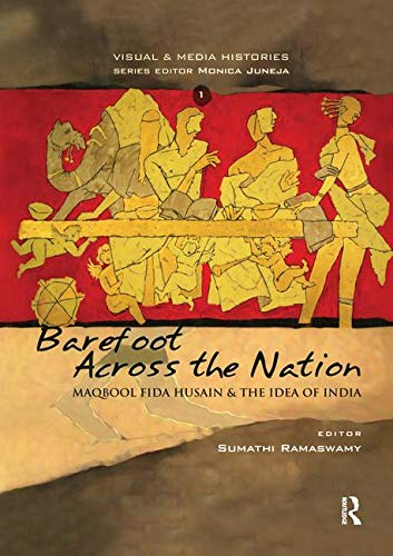 9781138948136: Barefoot across the Nation: M F Husain and the Idea of India