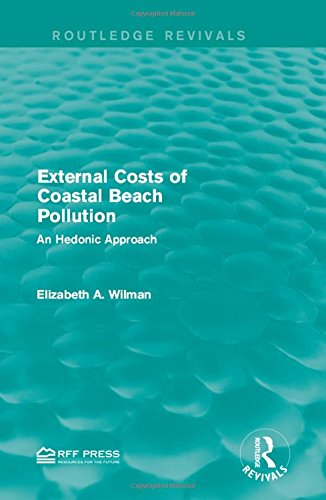 9781138948181: External Costs of Coastal Beach Pollution: An Hedonic Approach (Routledge Revivals)