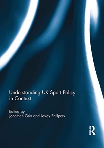 9781138948372: Understanding UK Sport Policy in Context