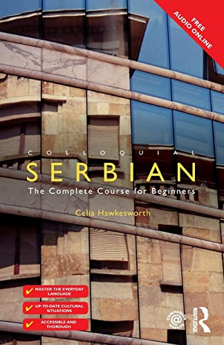9781138949799: Colloquial Serbian: The Complete Course for Beginners