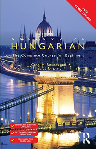 9781138949867: Colloquial Hungarian: The Complete Course for Beginners