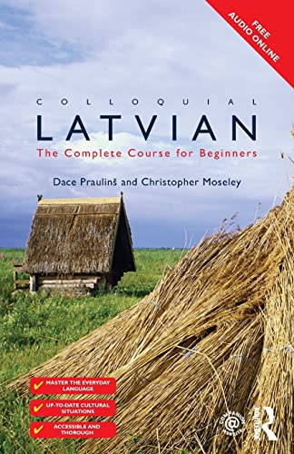 9781138949898: Colloquial Latvian: The Complete Course for Beginners (Colloquial Series)