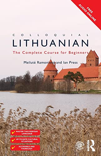 9781138949911: Colloquial Lithuanian: The Complete Course for Beginners (Colloquial Series (Book Only))
