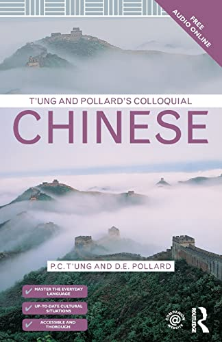 9781138950092: T'ung & Pollard's Colloquial Chinese (Colloquial Series)
