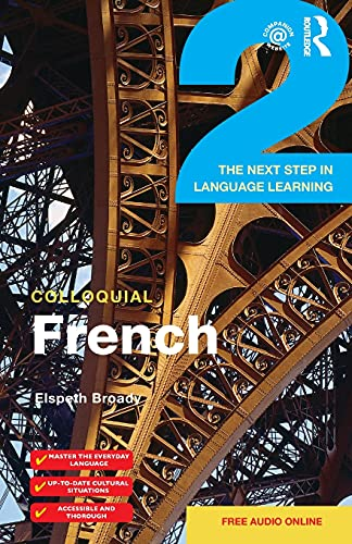 9781138950122: Colloquial French 2: The Next step in Language Learning (Colloquial Series (Book Only))