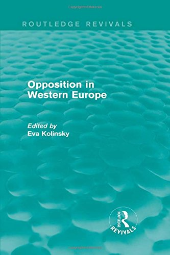9781138950207: Opposition in Western Europe (Routledge Revivals)