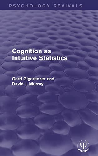 9781138950221: Cognition as Intuitive Statistics (Psychology Revivals)
