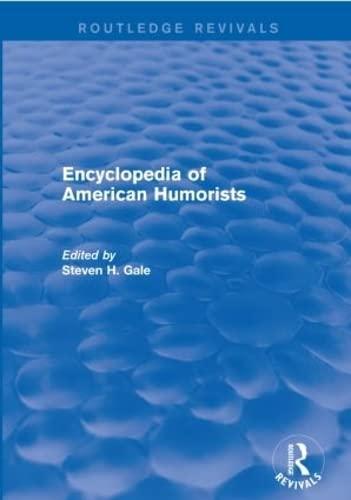 9781138950269: Encyclopedia of American Humorists