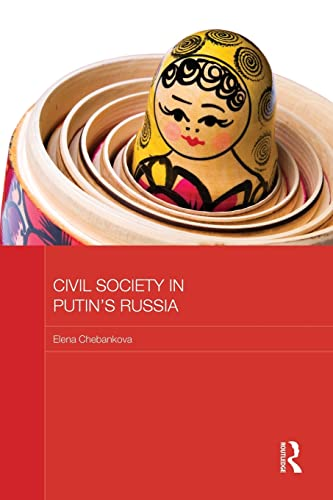 9781138950504: Civil Society in Putin's Russia (BASEES/Routledge Series on Russian and East European Studies)