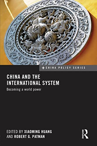 9781138950573: China and the International System: Becoming a World Power (China Policy)