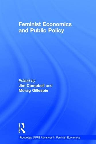Feminist Economics and Public Policy (Routledge IAFFE Advances in Feminist Economics): Routledge
