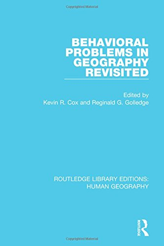 9781138951266: Behavioral Problems in Geography Revisited (Routledge Library Editions: Human Geography) (Volume 1)