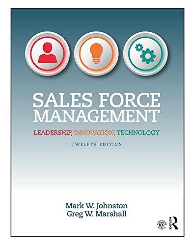 Sales Force Management: Leadership Innovation Technology, 12Th: Mark W. Johnston,