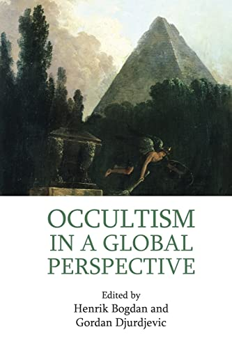 9781138951730: Occultism in a Global Perspective