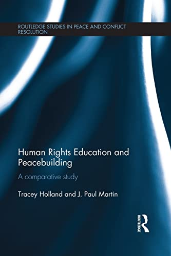 9781138951914: Human Rights Education and Peacebuilding: A comparative study