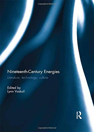 9781138951938: Nineteenth-Century Energies: Literature, Technology, Culture