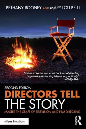 9781138952102: Directors Tell the Story: Master the Craft of Television and Film Directing