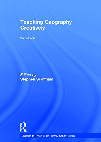 9781138952119: Teaching Geography Creatively (Learning to Teach in the Primary School Series)