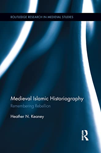 9781138952560: Medieval Islamic Historiography