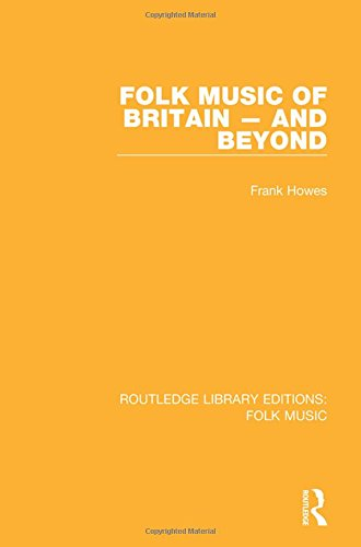 9781138953437: Folk Music of Britain – and Beyond (Routledge Library Editions: Folk Music) (Volume 5)
