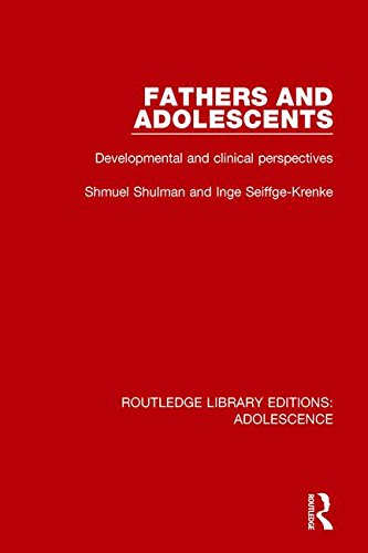 Fathers and Adolescents: Developmental and Clinical Perspectives: SHULMAN, SHMUEL; SEIFFGE-KRENKE, ...