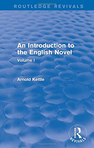 9781138954335: An Introduction to the English Novel: Volume I (Routledge Revivals: An Introduction to the English Novel)