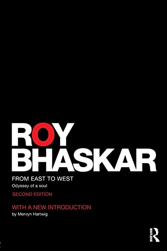9781138954649: From East To West: Odyssey of a Soul (Classical Texts in Critical Realism (Routledge Critical Realism))