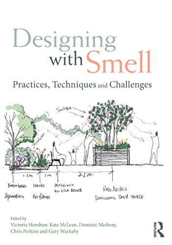 9781138955530: Designing with Smell: Practices, Techniques and Challenges