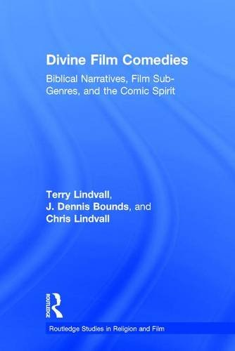 9781138956124: Divine Film Comedies: Biblical Narratives, Film Sub-Genres, and the Comic Spirit (Routledge Studies in Religion and Film)