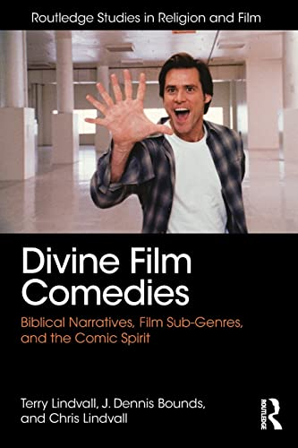 9781138956131: Divine Film Comedies: Biblical Narratives, Film Sub-Genres, and the Comic Spirit (Routledge Studies in Religion and Film)