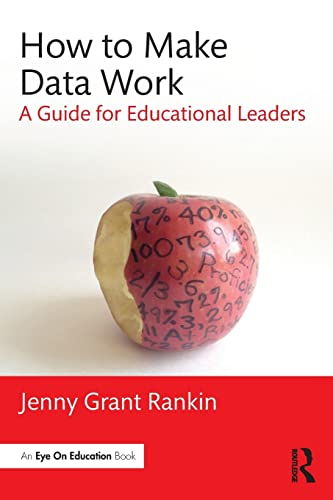 9781138956155: How to Make Data Work: A Guide for Educational Leaders